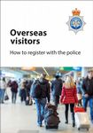 NYP17-0169 - Leaflet: Overseas visitors How to register with the police